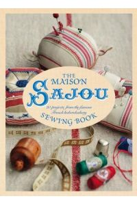 The Maison Sajou Sewing Book par Lucinda Ganderton