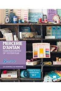Haberdasheries of Yesteryear, haberdashery collectibles by Frederique Crestin-Billet