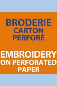 Embroidery on perforated paper with C. Pozzo di Borgo 13th May 2017