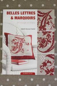 Cover of the Isabelle Haccourt Vautier book Belles Lettres et Marquoirs